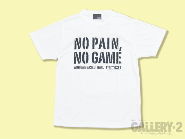 AND1 NO PAIN、NOGAME TEE